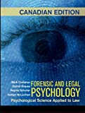 Forensic and Legal Psychology: Canadian Edition: Psychological Science Applied to Law