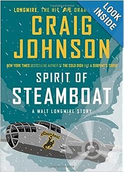 Walt Longmire Series #09.1 - Spirit Of Steamboat (Unabridged) - Craig Johnson