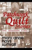 Patchwork Quilt Stories: One Mississippi Family