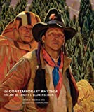 img - for In Contemporary Rhythm: The Art of Ernest L. Blumenschein (Charles M. Russell Center Series on Art and Photography of the American West) book / textbook / text book