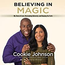 Believing in Magic Audiobook by Cookie Johnson Narrated by Robin Miles