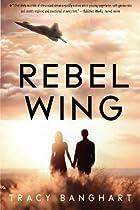 Rebel Wing (Rebel Wing Series)