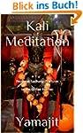 Kali Meditation -Personal Sadhana Pra...
