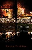 Thores-Cross: A Yorkshire Ghost Story (Yorkshire Ghost Series Book 1)
