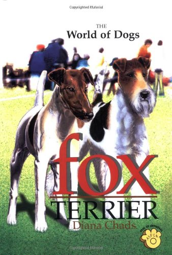 The World Of Dogs: Fox Terrier