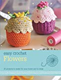 Easy Crochet: Flowers
