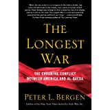 The Longest War: America and Al-Qaeda Since 9/11by Peter L. Bergen