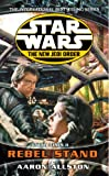Rebel Stand (Star Wars: The New Jedi Order - Enemy Lines, Book 2) (0099410346) by Allston, Aaron