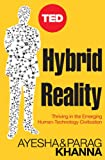 img - for Hybrid Reality: Thriving in the Emerging Human-Technology Civilization (TED Books Book 15) book / textbook / text book