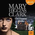 Une chanson douce | Mary Higgins Clark