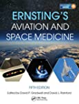 Ernsting's Aviation and Space Medicin...