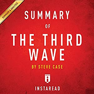 Summary of The Third Wave by Steve Case Hörbuch