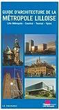 echange, troc Ecole d'architecture de lille - Guide historique et architectural de Lille