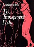 The Transparent Body (Wesleyan New Poets)