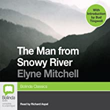 The Man from Snowy River Audiobook by Elyne Mitchell Narrated by Richard Aspel