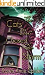 The Cats that Chased the Storm (The C...