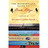The Bookaholics' Guide to Book Blogsby Rebecca Gillieron