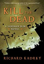 Kill the Dead: A Sandman Slim Novel