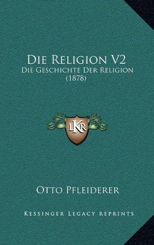 Die Religion V2: Die Geschichte Der Religion (1878)
