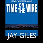 Time on the Wire | Jay Giles