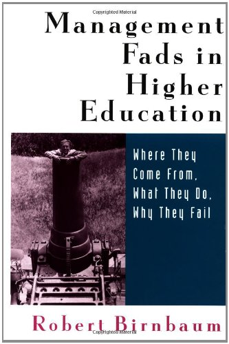 Management Fads in Higher Education: Where They Come...