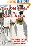 Two Old Fools in Spain Again