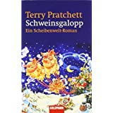 Schweinsgalopp: Ein Scheibenwelt-Romanvon &#34;Terry Pratchett&#34;