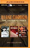 Blake Crouch - The Wayward Pines 3-in-1 Collection: Pines, Wayward, The Last Town (The Wayward Pines Series)