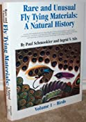 Rare and unusual fly tying materials: A natural history treating both standard and rare materials,their sources and geography,as used in classic,contemporary,and artistic trout and salmon flies: Paul Schmookler: 9781886961012: Amazon.com: Books