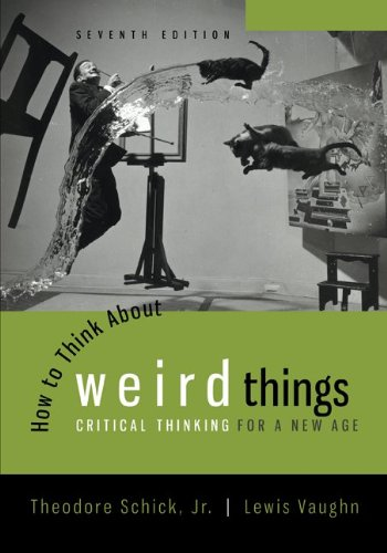 how-to-think-about-weird-things-critical-thinking-for-a-new-age