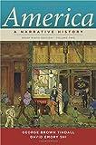 America: A Narrative History (Brief Ninth Edition)  (Vol. 2)