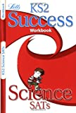 Science: Revision Workbook (Letts Key Stage 2 Success) Paul Broadbent