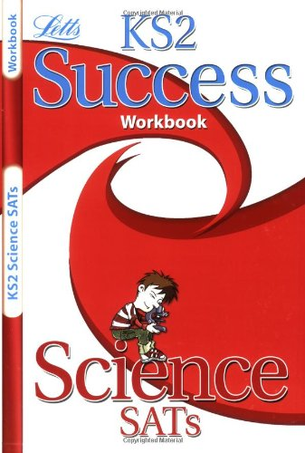 Science: Revision Workbook (Letts Key Stage 2 Success)
