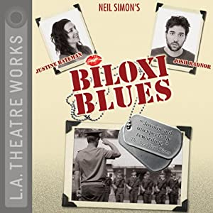 Biloxi Blues (Dramatized) | [Neil Simon]