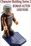 DOCTOR WHO CHARACTER BUILDING SERIES 2 LOOSE FIGURE: ROMAN AUTON