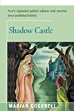 img - for Shadow Castle by Marian Cockrell (2016-03-29) book / textbook / text book