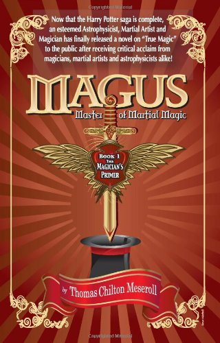 Magus, Master Of Martial Magic, Book I, The Magician's Primer