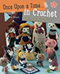 Once Upon a Time . . . in Crochet: 30...