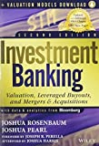 img - for Investment Banking: Valuation, Leveraged Buyouts, and Mergers and Acquisitions + Valuation Models 2nd edition by Rosenbaum, Joshua, Pearl, Joshua (2013) Hardcover book / textbook / text book