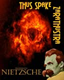 Image of Thus Spake Zarathustra: Nietzche's Claim that Religion is Self-Delusion (Timeless Classic Books)