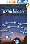 Mobile & Social Game Design: Monetiza...