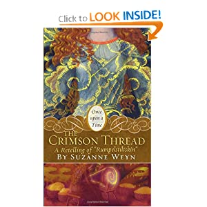 "The Crimson Thread: A Retelling of ""Rumpelstiltskin"" (Once Upon a Time (Simon Pulse))"