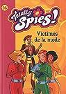 Totally Spies !, Tome 28 : Victimes de la mode par Rubio