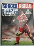Winning Formula: Soccer Skills, Tactics and Teamwork (0001979620) by Hughes, Charles