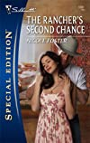 The Rancher's Second Chance (Silhouette Special Edition)