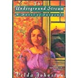 The Underground Stream (0312064853) by Johnston, Velda