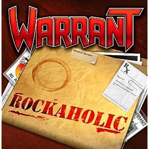 Warrant: Rockaholic