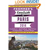 Frommer's EasyGuide to Paris 2014 (Easy Guides)