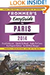 Frommer's EasyGuide to Paris 2014 (Ea...