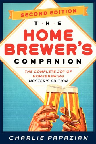 Homebrewer's Companion Second Edition by Charlie Papazian